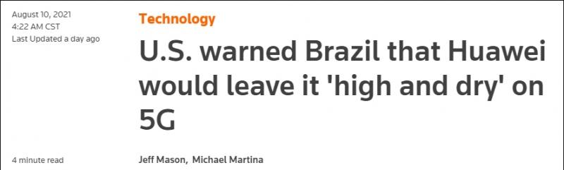 美国高官对华为5G设备发警告巴西没接茬
